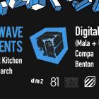Bluewave Presents Digital Mystikz (Mala + Coki), Compa + Benton