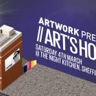 Artwork Presents// Artshouse at The Night Kitchen