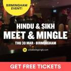 FREE Hindu & Sikh Meet and Mingle, Social Evening – Birmingham