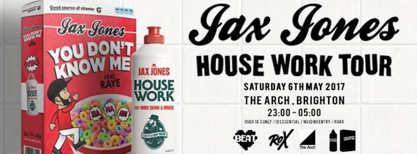 JAX JONES (House Work Tour) // Saturday 6th May // Brighton